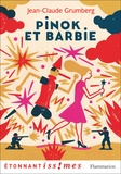 Jean-Claude Grumberg - Pinok et Barbie - Là où les enfants n'ont rien.