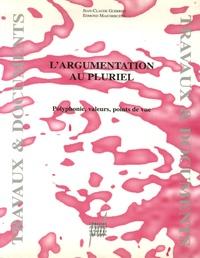 L'argumentation au pluriel- Polyphonie, valeurs, points de vue - Jean-Claude Guerrini | Showmesound.org