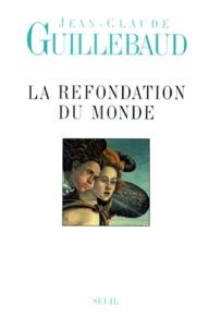 Accentsonline.fr La refondation du monde Image