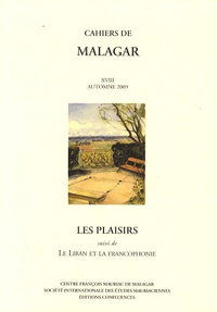 Jean-Claude Guillebaud et Anne-Marie Cocula - Les plaisirs - Suivi de Le Liban et la francophonie.