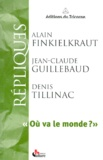 Jean-Claude Guillebaud et Denis Tillinac - .