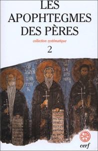 Jean-Claude Guy - Les Apophtegmes des Pères - Tome 2, Collection systématique, chapitres X-XVI.