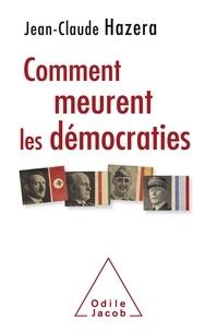Comment meurent les démocraties - Mussolini, Hitrler, Roosevelt, Franco, Pétain....pdf