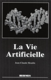 Jean-Claude Heudin - La vie artificielle.