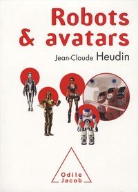 Jean-Claude Heudin - Robots et avatars - Le rêve de Pygmalion.