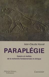 Paraplégie - Espoirs et réalités de la recherche fondamentale et clinique.pdf