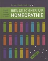 Bien se soigner par homéopathie - Un guide pratique pour toute la famille.pdf
