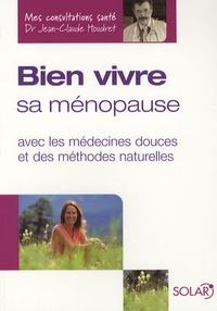 Bien vivre sa ménopause - Avec les médecines douces et des méthodes naturelles.pdf