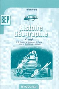 Jean-Claude Husson et Jacqueline Kermarec - Histoire-Géographie Tle BEP - Corrigé.