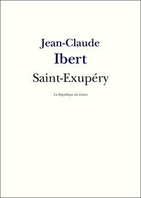 Jean-Claude Ibert - Antoine de Saint-Exupéry.
