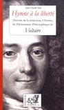 Jean-Claude Idée - Hymne à la liberté - Histoire de la rédaction, à Ferney, du Dictionnaire philosophique de Voltaire.