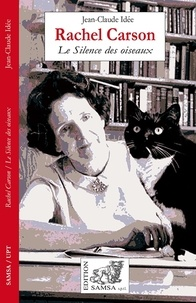 Jean-Claude Idée - Rachel Carson - Le Silence des oiseaux.