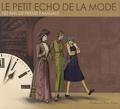 Jean-Claude Isard et Alain Huon de Penanster - Le Petit Echo de la Mode - 100 ans de presse familiale.
