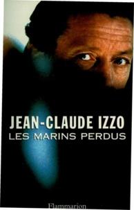 Jean-Claude Izzo - Les marins perdus.