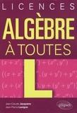 """Jean-Claude Jacquens et Jean-Pierre Lavigne - Algèbre à toutes """"L""""."""