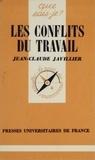 Jean-Claude Javillier - Les Conflits du travail.
