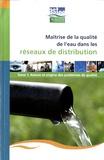 Jean-Claude Joret - Maîtrise de la qualité de l'eau dans les réseaux de distribution - Pack 2 volumes.