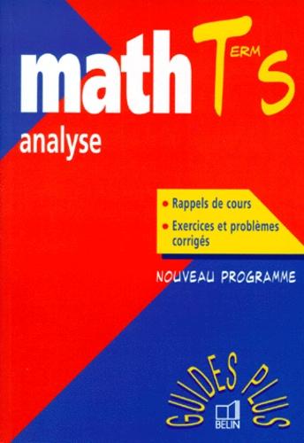 Jean-Claude Jovet et Marcel Quesnel - Math terminale S analyse - Nouveau programme.