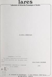 Jean-Claude Kaufmann et  Laboratoire de recherches écon - Le repli domestique.
