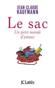 Jean-Claude Kaufmann - Le sac.