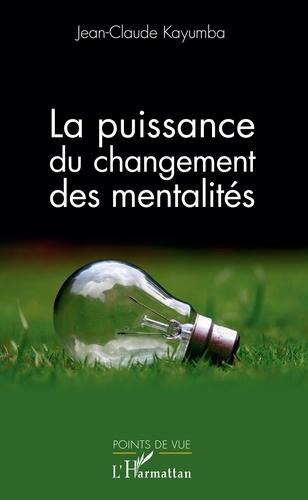 La puissance du changement des mentalités