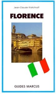 Jean-Claude Klotchkoff - Florence et la Toscane.