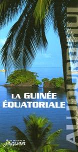 Jean-Claude Klotchkoff - La Guinée Equatoriale.