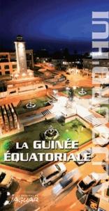Jean-Claude Klotchkoff - La Guinée équatoriale.
