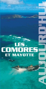 Jean-Claude Klotchkoff - Les Comores et Mayotte.