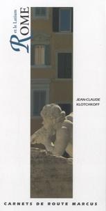 Jean-Claude Klotchkoff - Rome et le Latium.