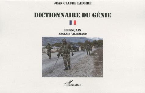 Jean-Claude Laloire - Dictionnaire du génie - Volume 1, Français, anglais, allemand.