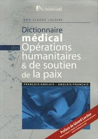 Histoiresdenlire.be Dictionnaire médical des opérations humanitaires et de soutien de la paix - Edition français-anglais & anglais-français Image