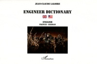 Jean-Claude Laloire - Engineer dictionary - Volume 2, English-french-german.