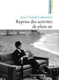 Jean-Claude Lalumière - Reprise des activités de plein air.