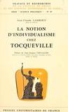 Jean-Claude Lamberti et  Faculté de droit et des scienc - La notion d'individualisme chez Tocqueville.