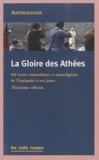 Jean-Claude Lamoureux - La gloire des athées - 101 textes rationalistes et antireligieux de l'Antiquité à nos jours.