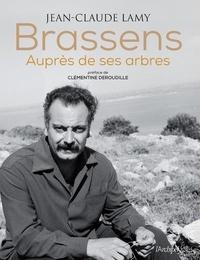 Jean-Claude Lamy - Brassens - Auprès de ses arbres. 1 CD audio