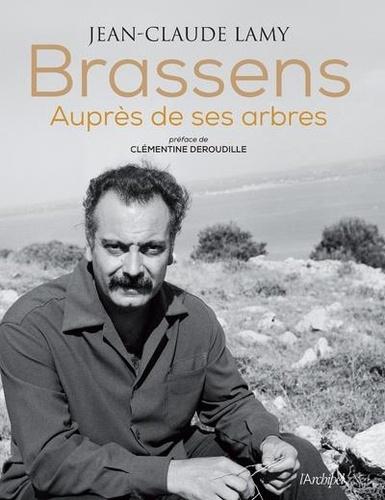 Brassens. Auprès de ses arbres  avec 1 CD audio