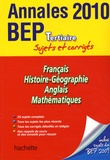 Jean-Claude Landat et Pascal Asmussen - Français Histoire-Géographie Anglais Mathématiques Tertiaires - Annales 2010 BEP sujets et corrigés.
