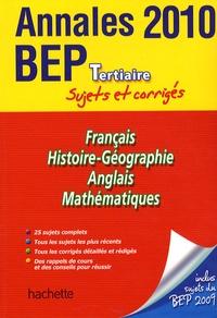 Français Histoire-Géographie Anglais Mathématiques Tertiaires- Annales 2010 BEP sujets et corrigés - Jean-Claude Landat | Showmesound.org