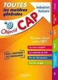 Jean-Claude Landat et Nathalie Gillet - Toutes les matières générales CAP Industriel Tertiaire.