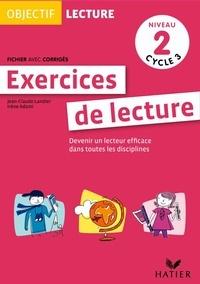 Jean-Claude Landier et Irène Adami - Exercices de lecture Niveau 2 Cycle 3 - Fichier avec corrigés.