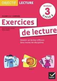 Jean-Claude Landier - Exercices de lecture niveau 3 cycle 3.