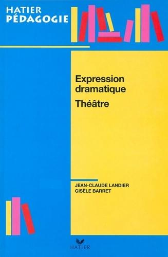 Hatier Pédagogie - Expression dramatique, Théâtre
