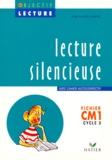 Jean-Claude Landier - LECTURE SILENCIEUSE CM1 CYCLE 3. - Fichier, Avec cahier autocorrectif.