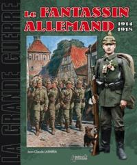 """Jean-Claude Laparra et Pascal Hesse - Le fantassin allemand 1914-1918 - """"Michel s'en va-t-en guerre""""."""