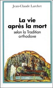 La vie après la mort selon la tradition orthodoxe.pdf