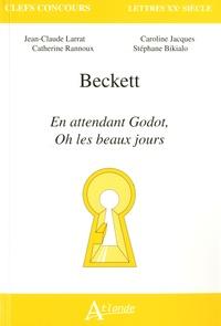 Jean-Claude Larrat et Catherine Rannoux - Beckett En attendant Godot, Oh les beaux jours.