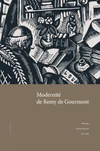 Jean-Claude Larrat et Gérard Poulouin - Modernité de Remy de Gourmont.