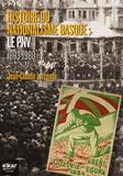 Jean-Claude Larronde - Histoire du nationalisme basque : le PNV - 1893-1980.
